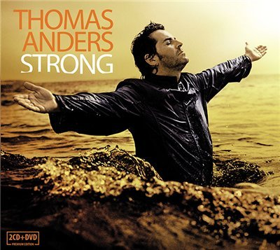 "Музыкальная премьера: Thomas Anders - ""Strong"" (2010) I-250"
