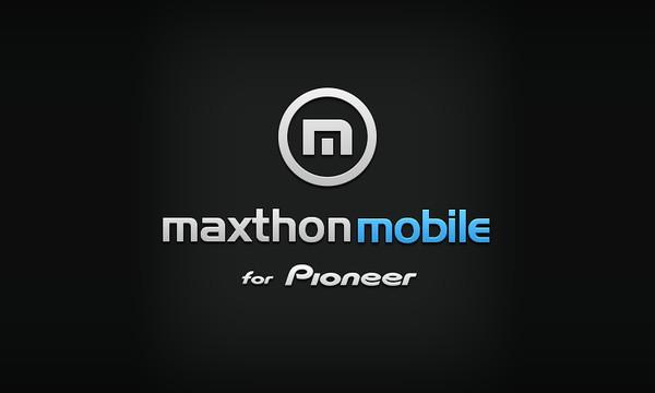 Maxthon для Pioneer AppRadio!
