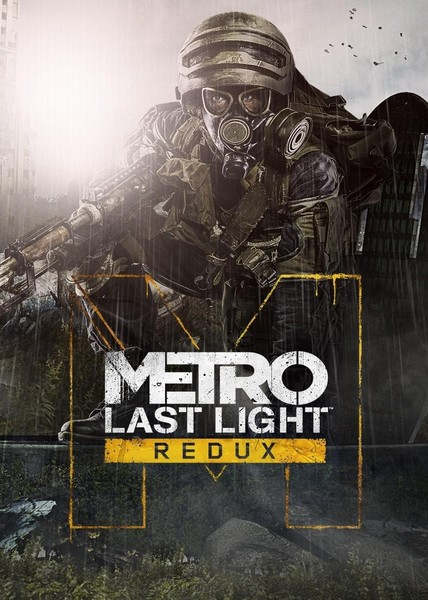 Metro: Last Light Redux (2014) [Ru/Multi] (1.0.0.3) License GOG